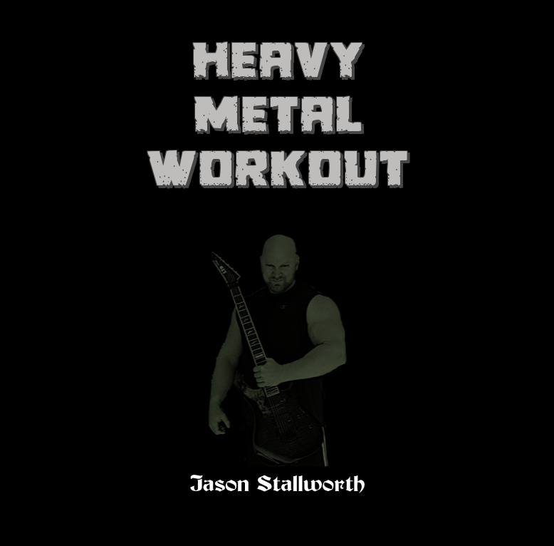 Heavy Metal Workout - Jason Stallworth - front