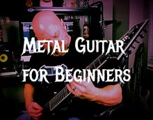 How to Play Metal Guitar for Beginners